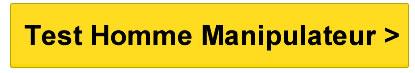 test homme manipulateur